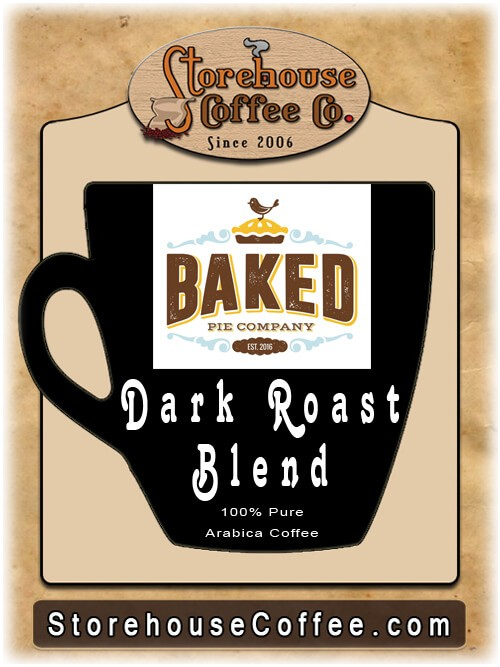 Baked Pie Company - Dark Roast